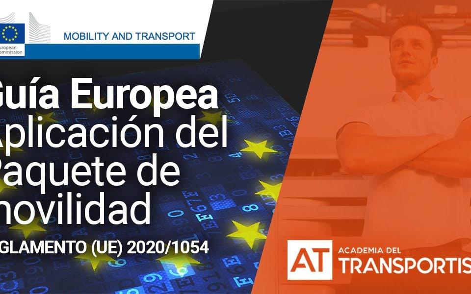 Aplicación del Paquete de movilidad: Guía Europea - Academia del transportista